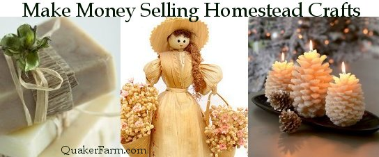 Make money from your homestead making crafts